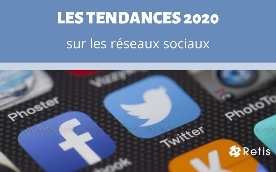 Les tendances 2020 en matière de réseaux sociaux