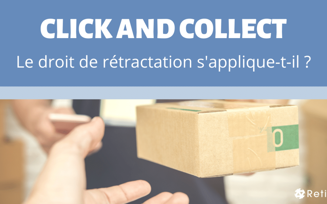 Article Click & Collect Le Droit de rétractation