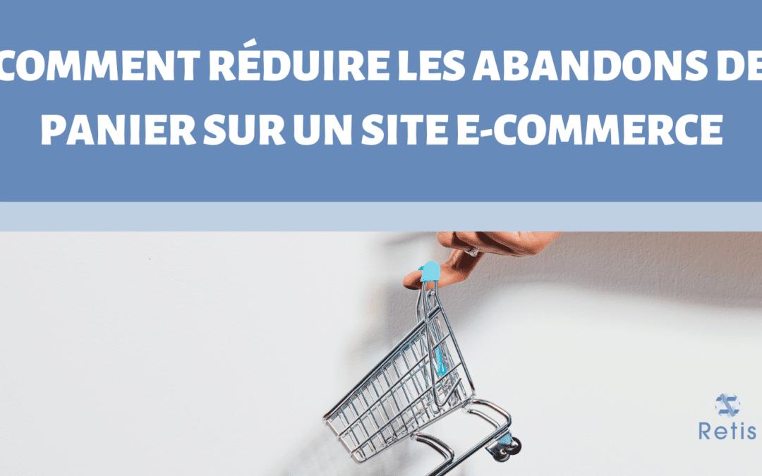 Article Comment réduire les abandons de paniers sur un site e-commerce
