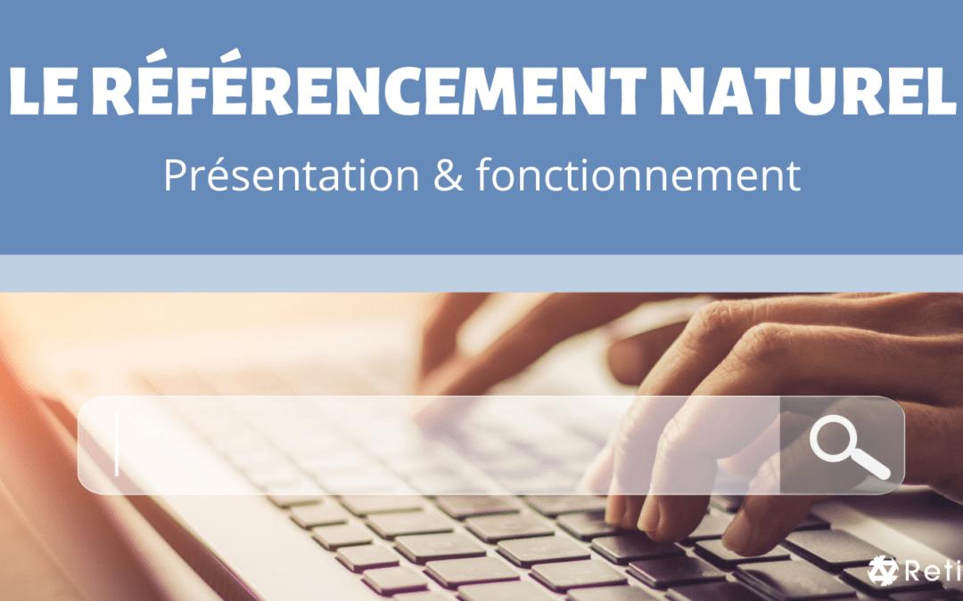 Article Le référencement naturel (SEO) - Présentation et fonctionnement