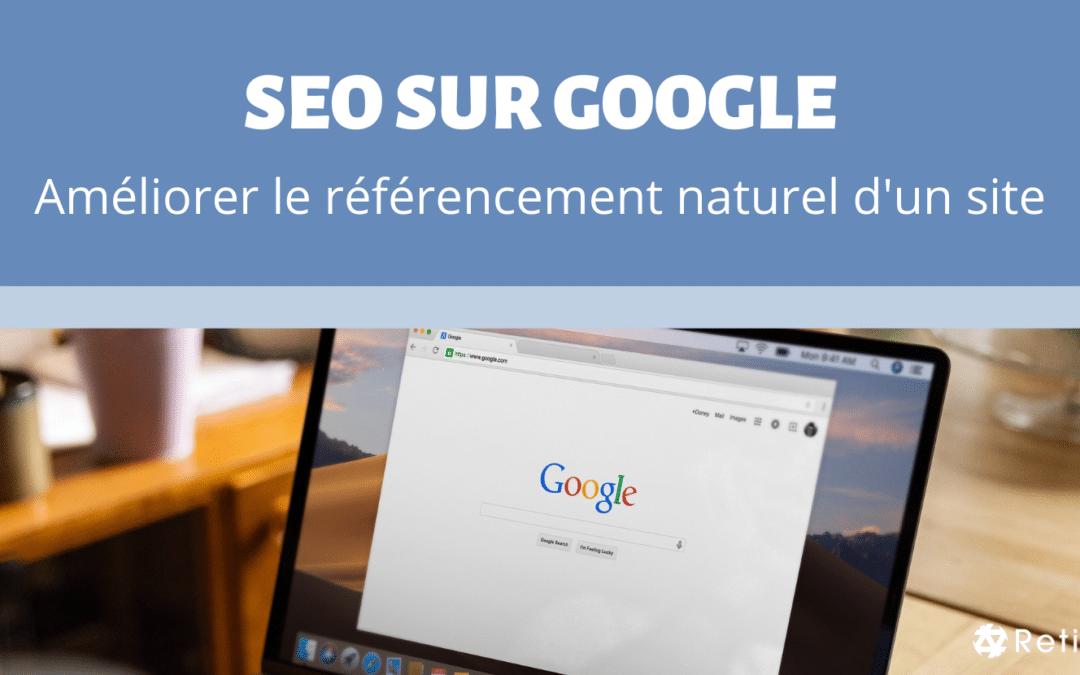 Article SEO sur Google - Comment améliorer le référencement naturel d'un site