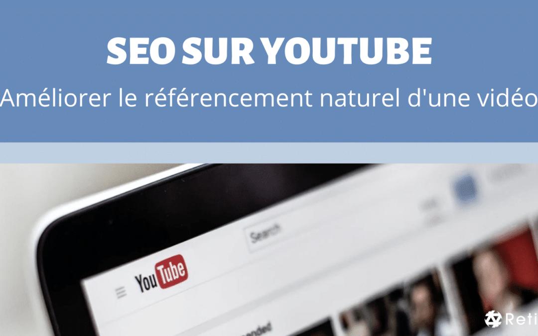 Article SEO sur Youtube - Comment améliorer le référencement naturel d'une vidéo