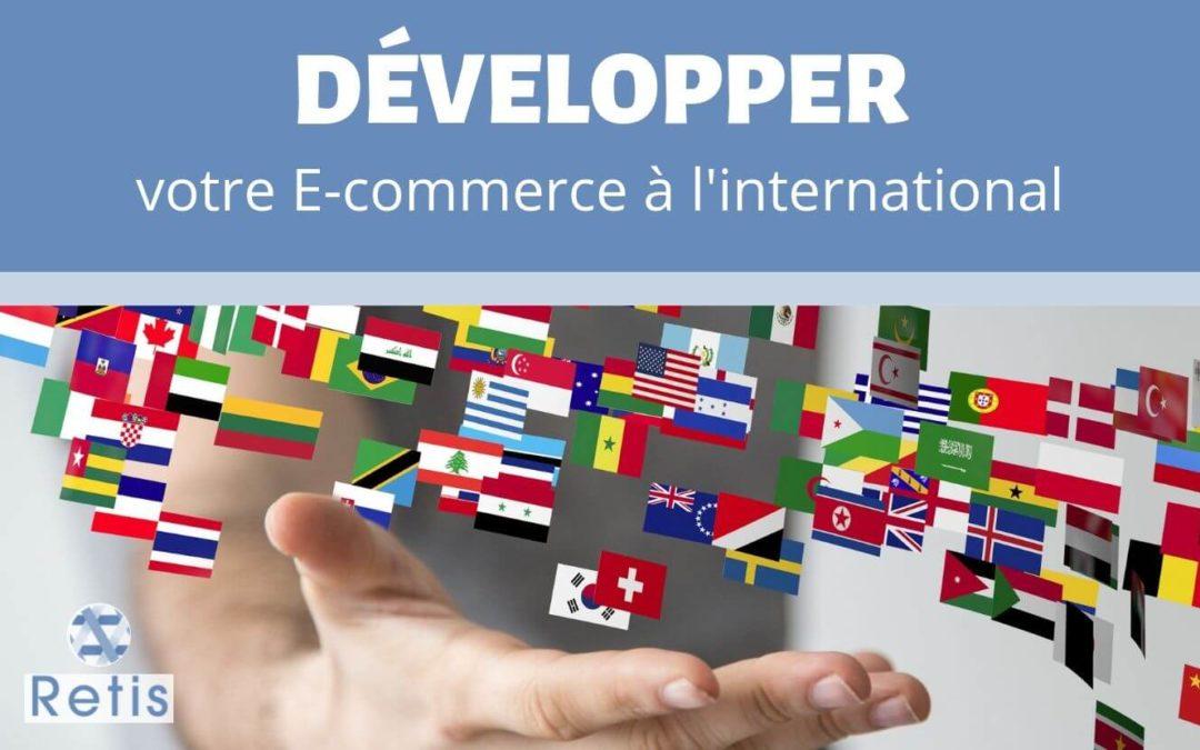 Développer votre e-commerce à l'international