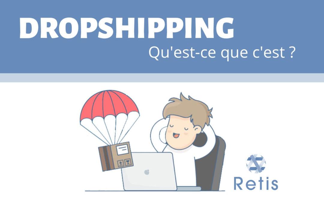 Le Dropshipping en E-commerce : Qu'est-ce que c'est ?