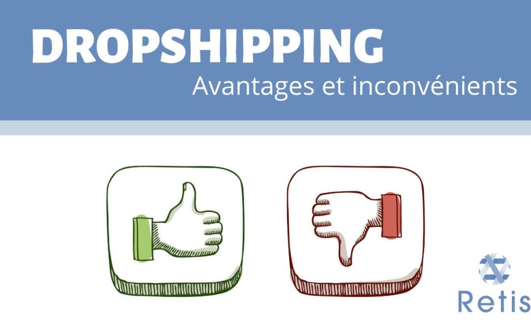 Avantages et Inconvénients du Dropshipping en E-commerce