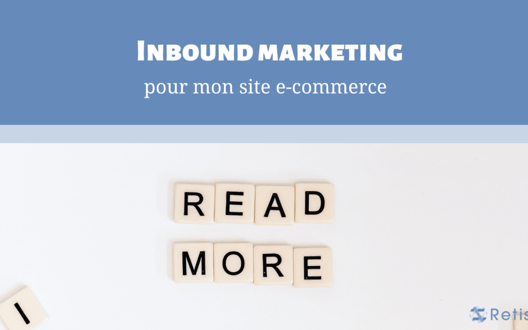 Inbound Marketing pour mon site ecommerce