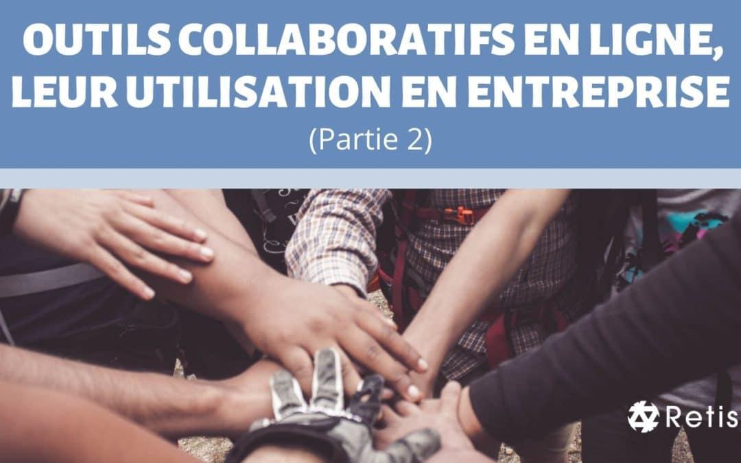 Outils collaboratifs en ligne, leur utilisation en entreprise (Partie 2)