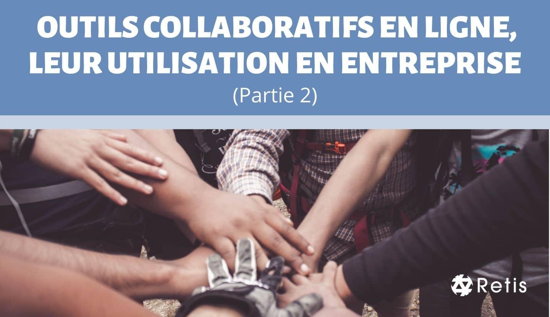 Outils Collaboratifs Partie 2 - Retis
