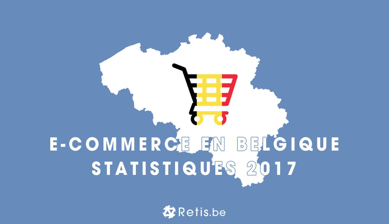 Statistiques de l'E-commerce en Belgique