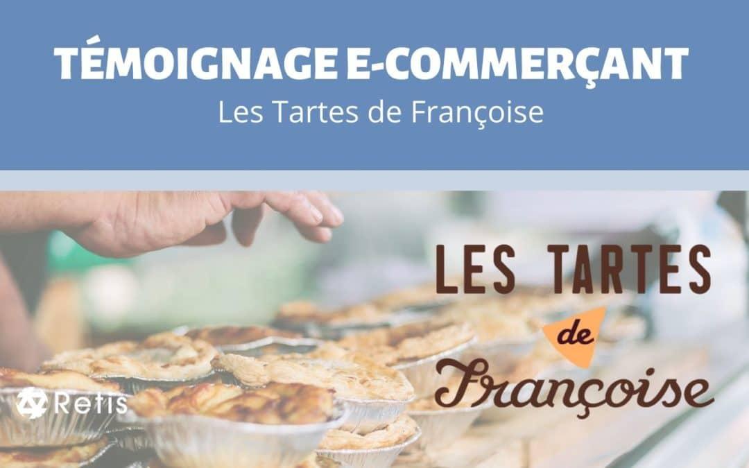 Les Tartes de Françoise, d'un simple clic de l'atelier à l'assiette