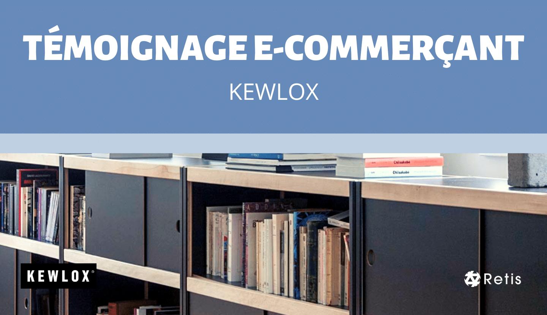 Interview E-commerce Retis : Kewlox meubles de rangement